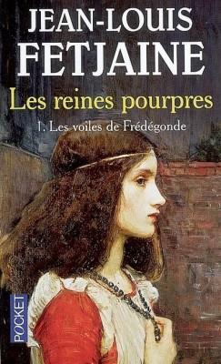 les-reines-pourpres---volume-1,-les-voiles-de-fredegonde-37440-250-400[1]